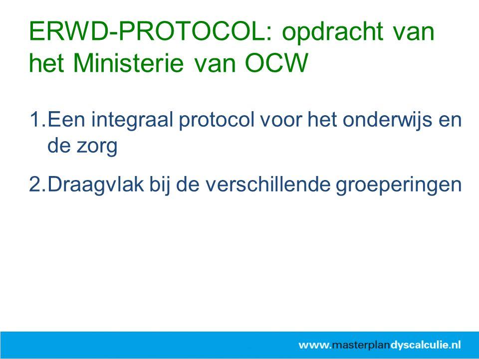 ERWD-PROTOCOL: opdracht van het Ministerie van OCW