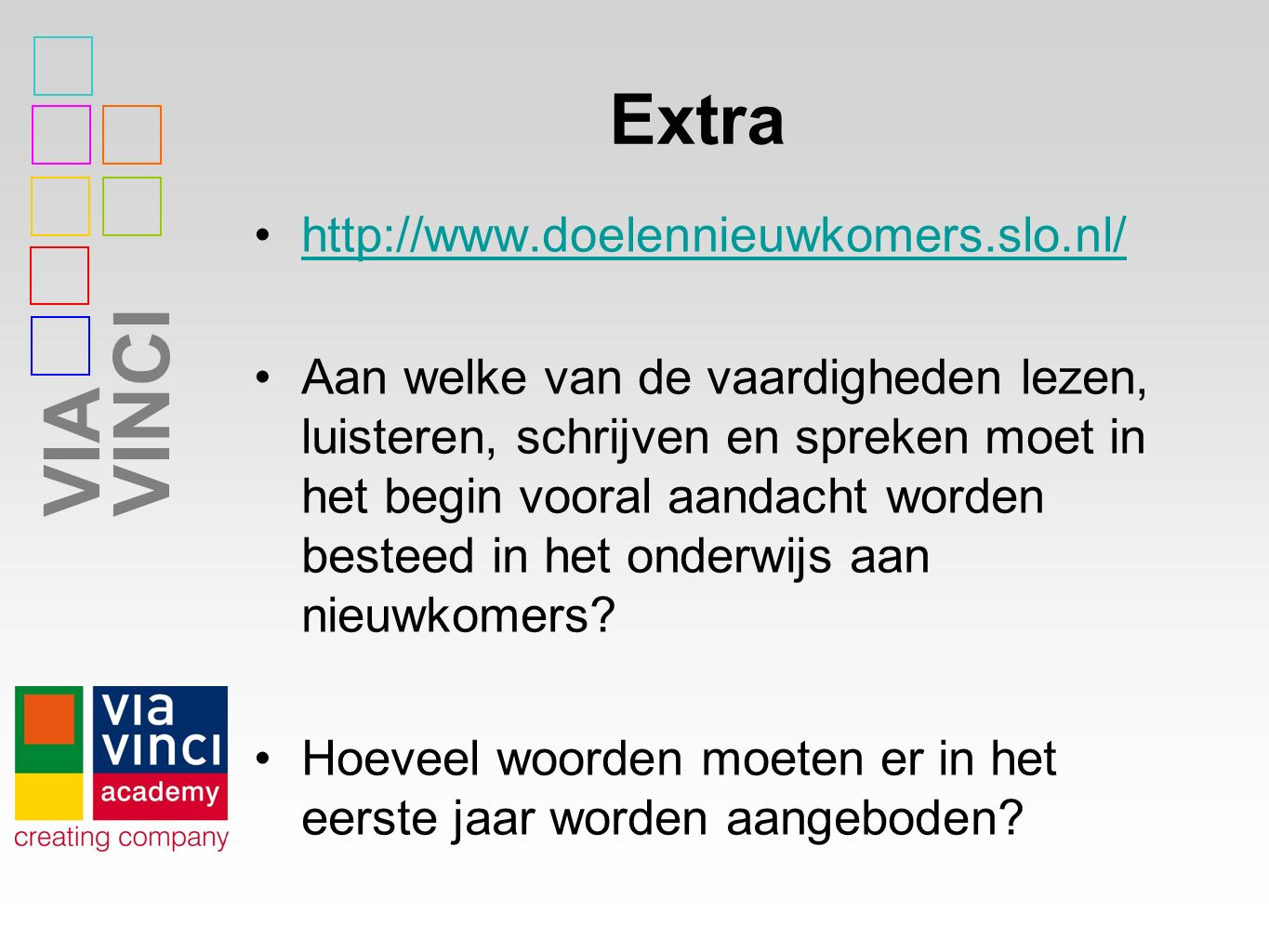 Extra http://www.doelennieuwkomers.slo.nl/
