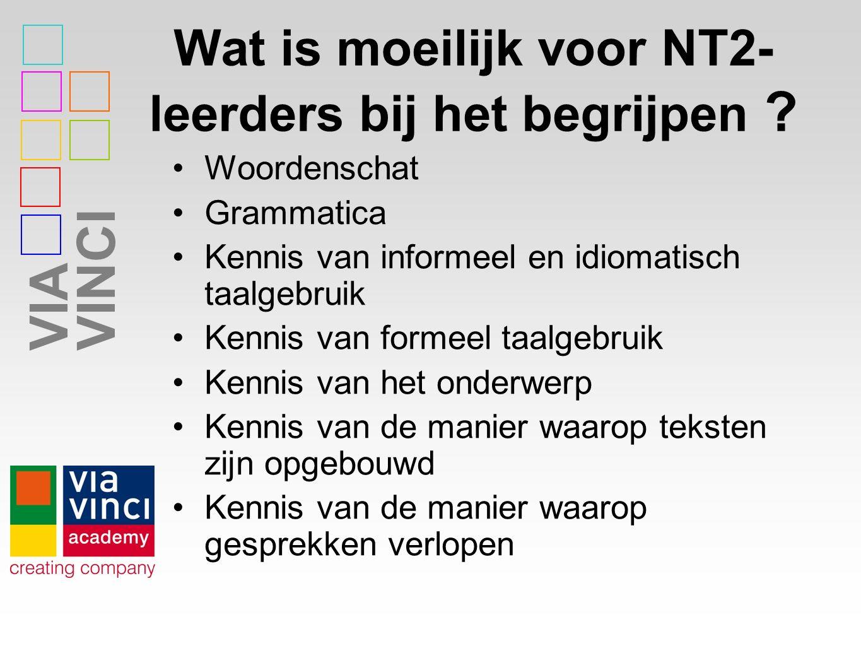 Wat is moeilijk voor NT2-leerders bij het begrijpen