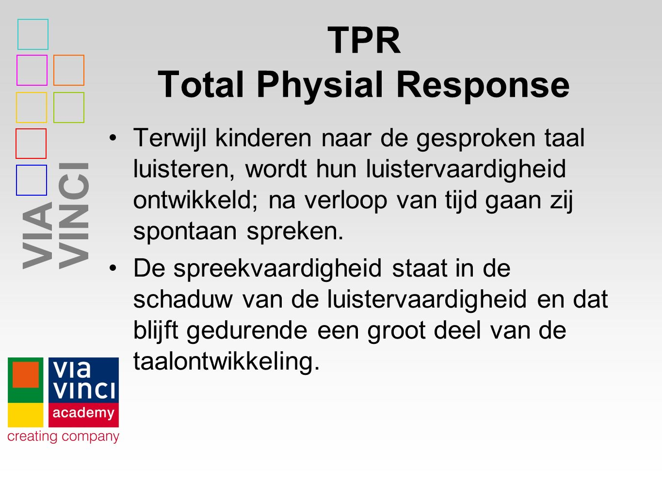 TPR Total Physial Response