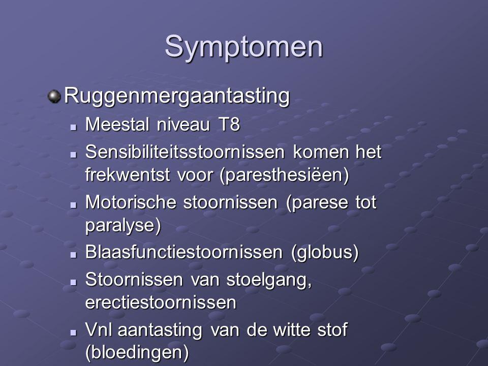 Symptomen Ruggenmergaantasting Meestal niveau T8