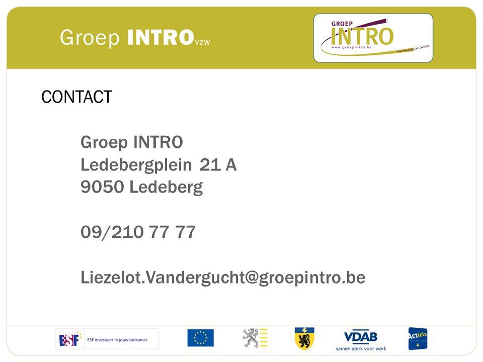 CONTACT Groep INTRO. Ledebergplein 21 A. 9050 Ledeberg.