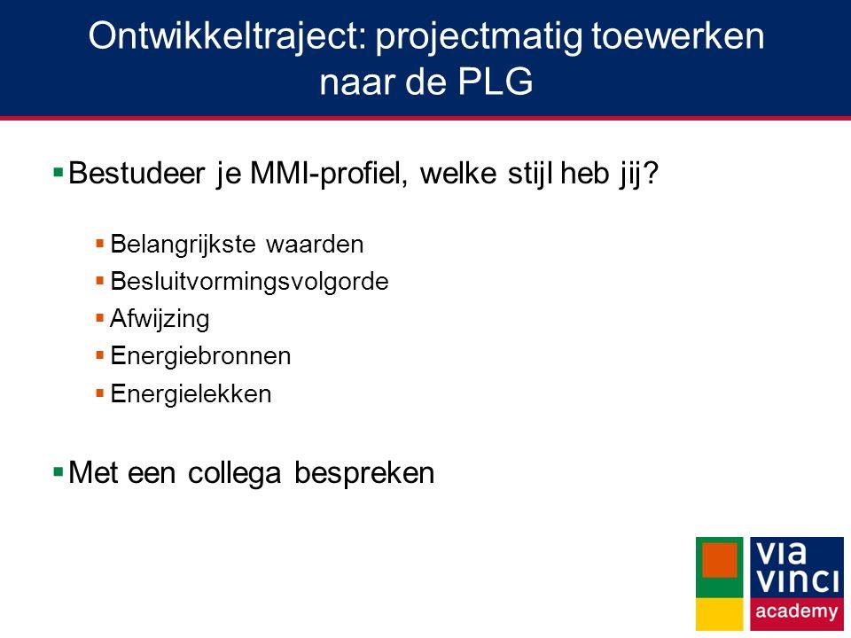 Ontwikkeltraject: projectmatig toewerken naar de PLG