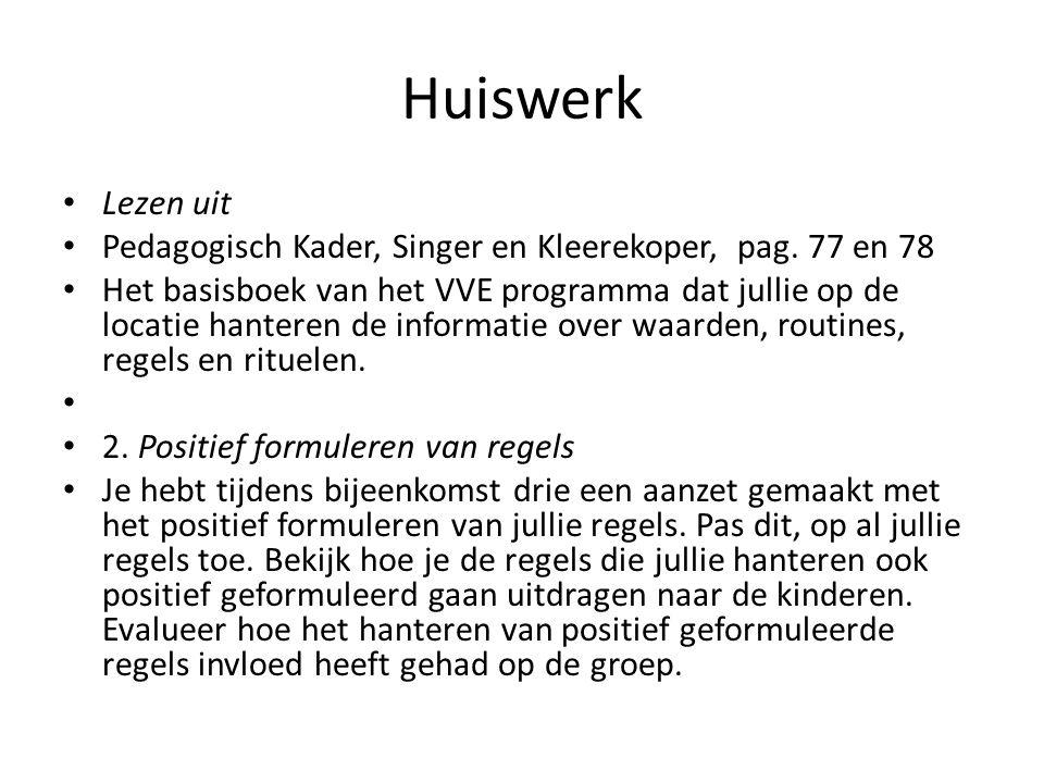 Huiswerk Lezen uit. Pedagogisch Kader, Singer en Kleerekoper, pag. 77 en 78.