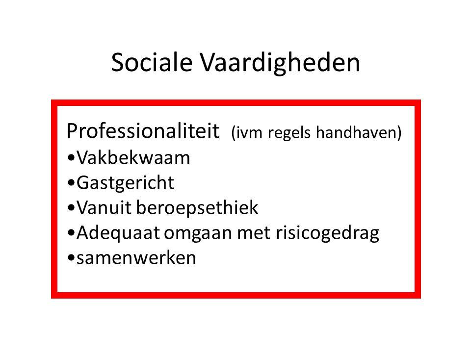 Sociale Vaardigheden Professionaliteit (ivm regels handhaven)