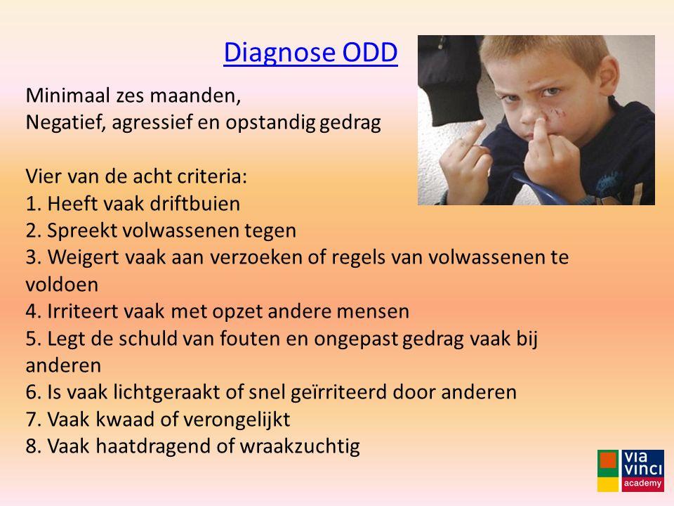 Diagnose ODD Minimaal zes maanden,