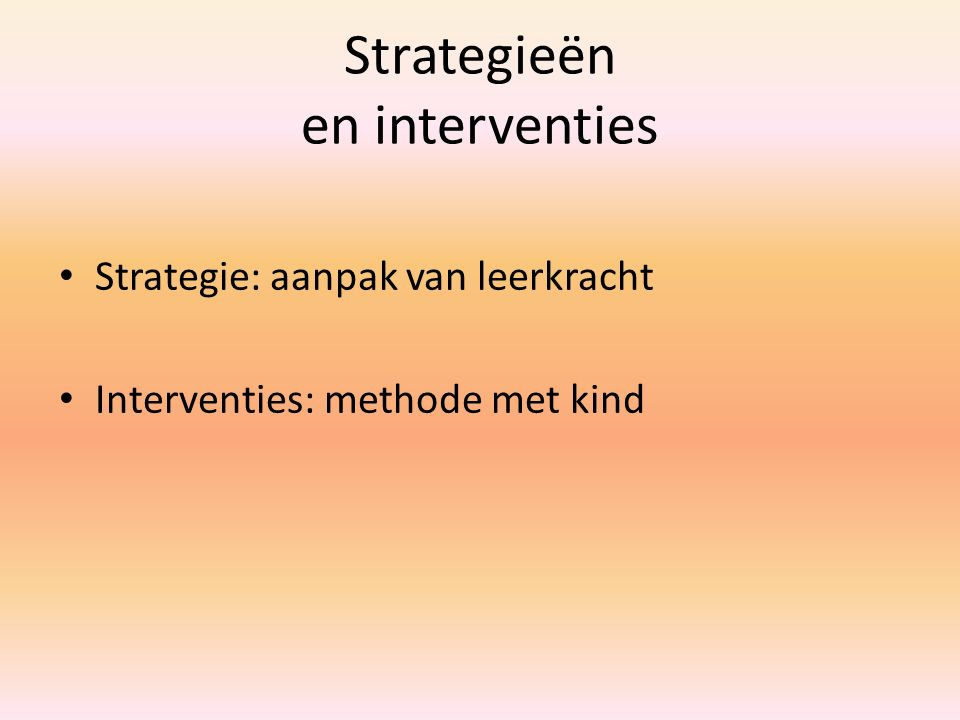 Strategieën en interventies