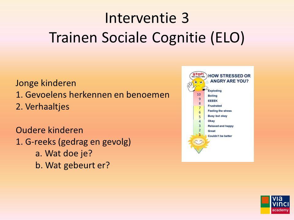 Interventie 3 Trainen Sociale Cognitie (ELO)