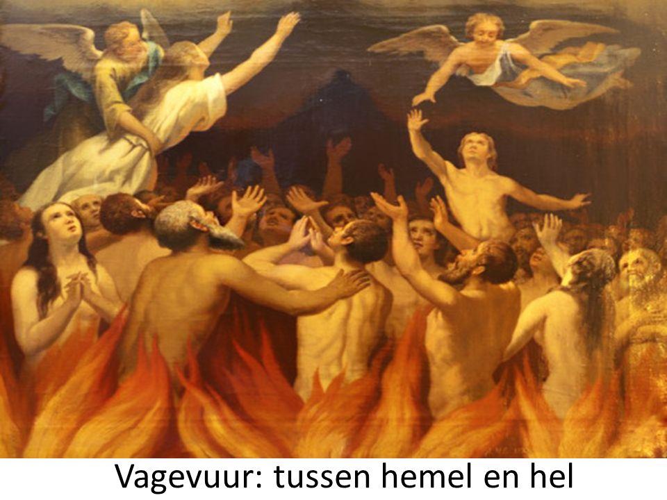 Vagevuur: tussen hemel en hel