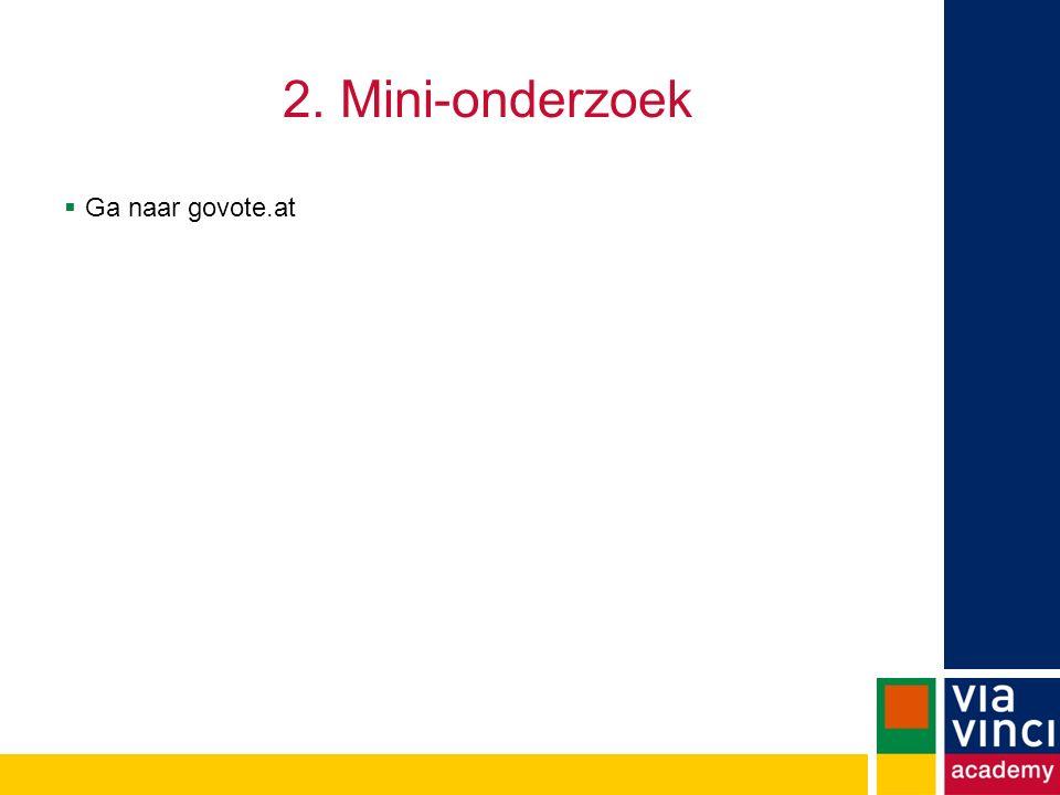2. Mini-onderzoek Ga naar govote.at