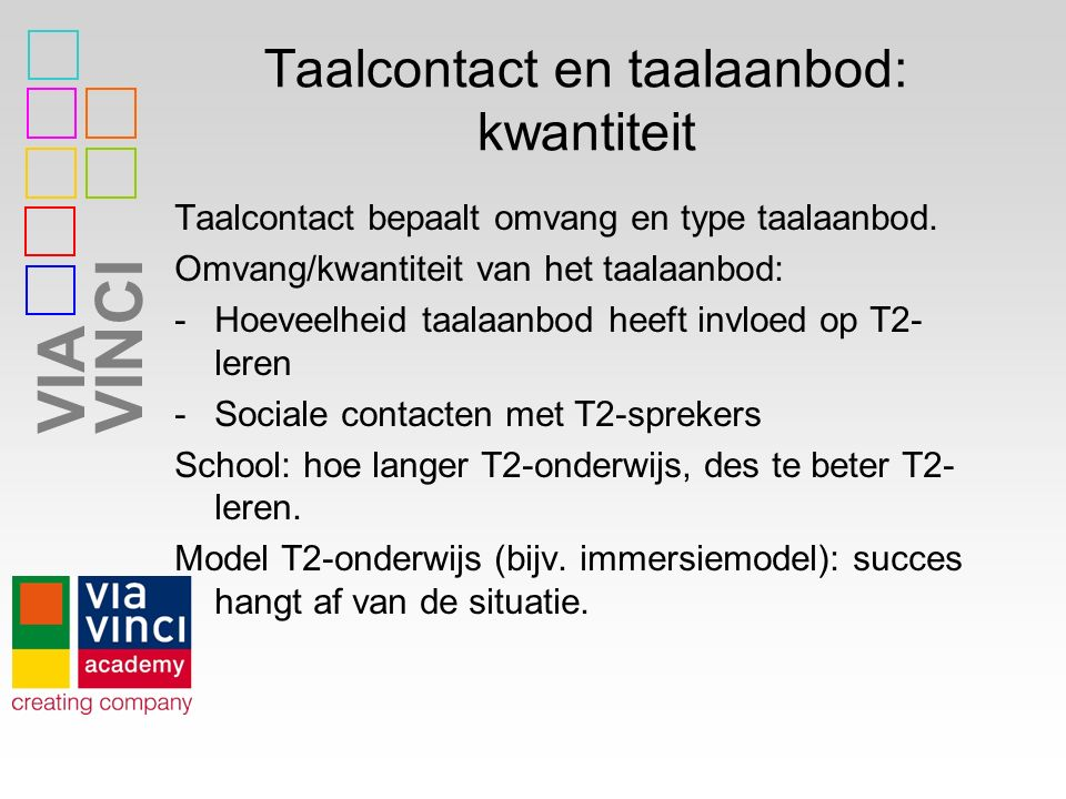 Taalcontact en taalaanbod: kwantiteit