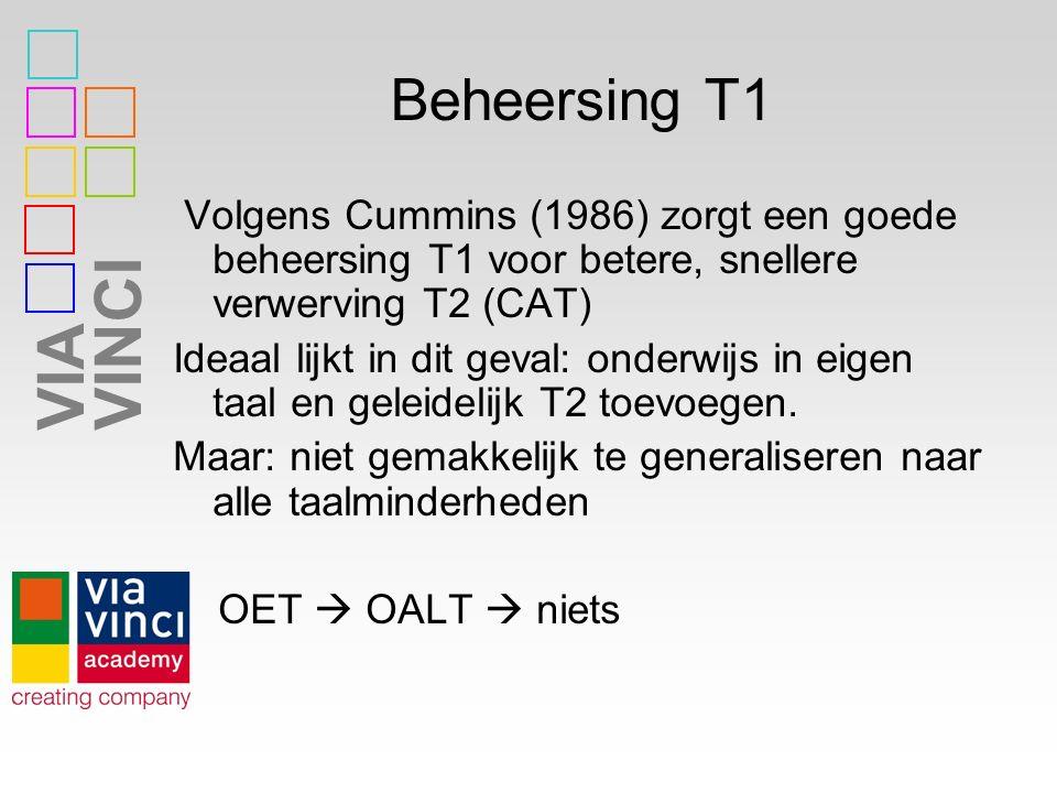 Beheersing T1 Volgens Cummins (1986) zorgt een goede beheersing T1 voor betere, snellere verwerving T2 (CAT)