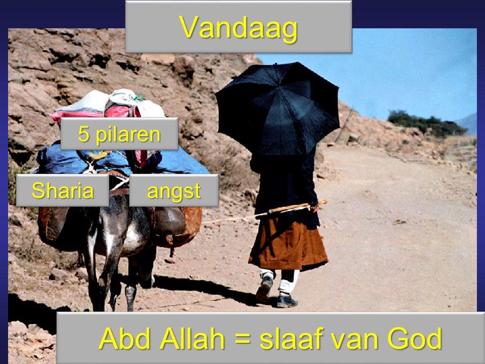 Abd Allah = slaaf van God