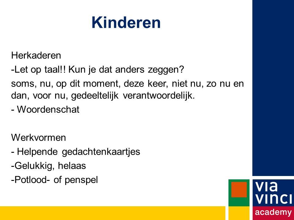Kinderen Herkaderen Let op taal!! Kun je dat anders zeggen