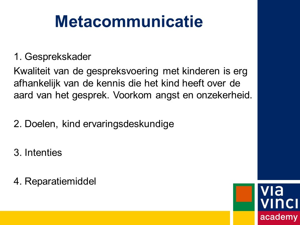 Metacommunicatie 1. Gesprekskader