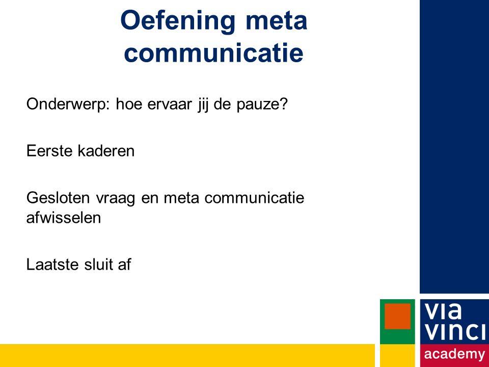 Oefening meta communicatie