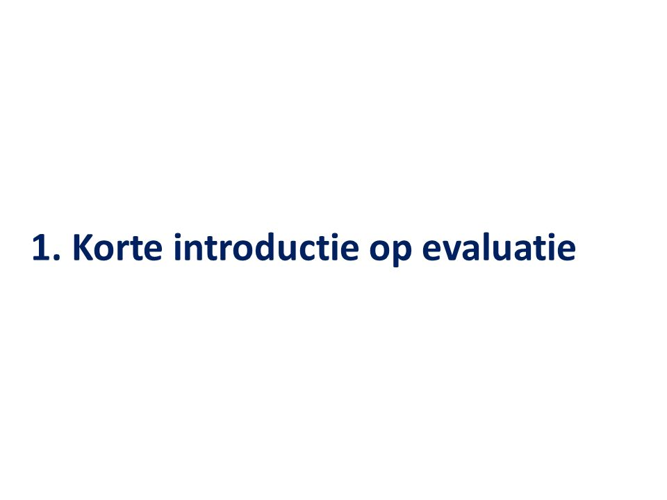 1. Korte introductie op evaluatie