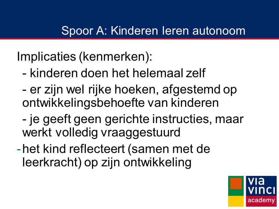 Spoor A: Kinderen leren autonoom