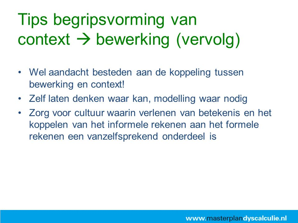 Tips begripsvorming van context  bewerking (vervolg)