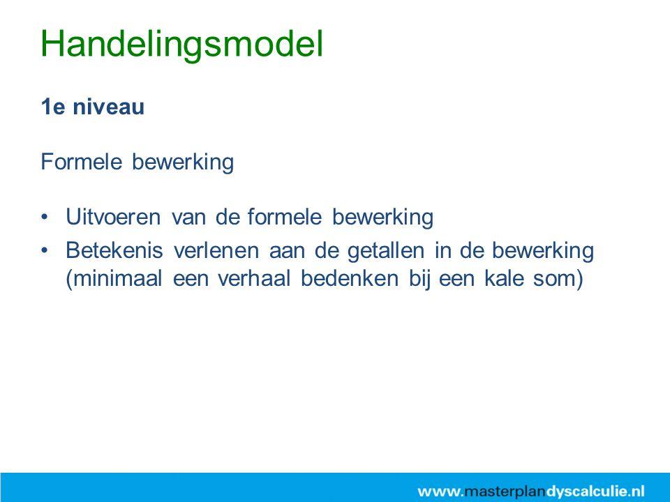 Handelingsmodel 1e niveau Formele bewerking