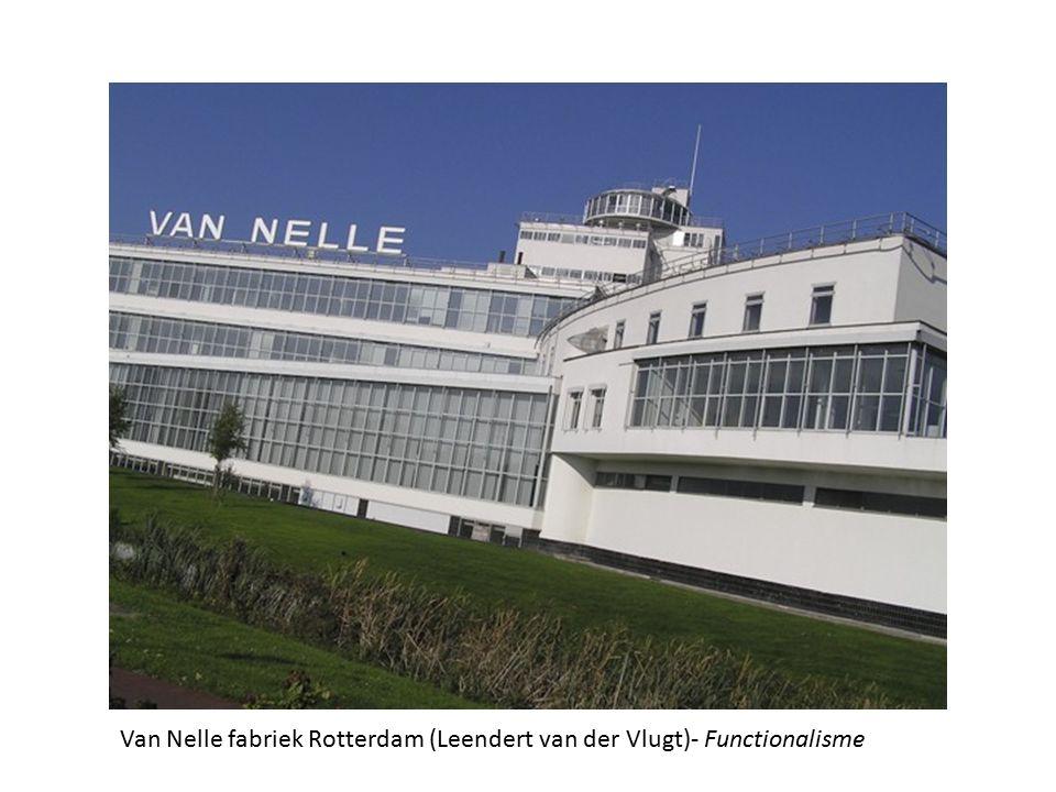Van Nelle fabriek Rotterdam (Leendert van der Vlugt)- Functionalisme