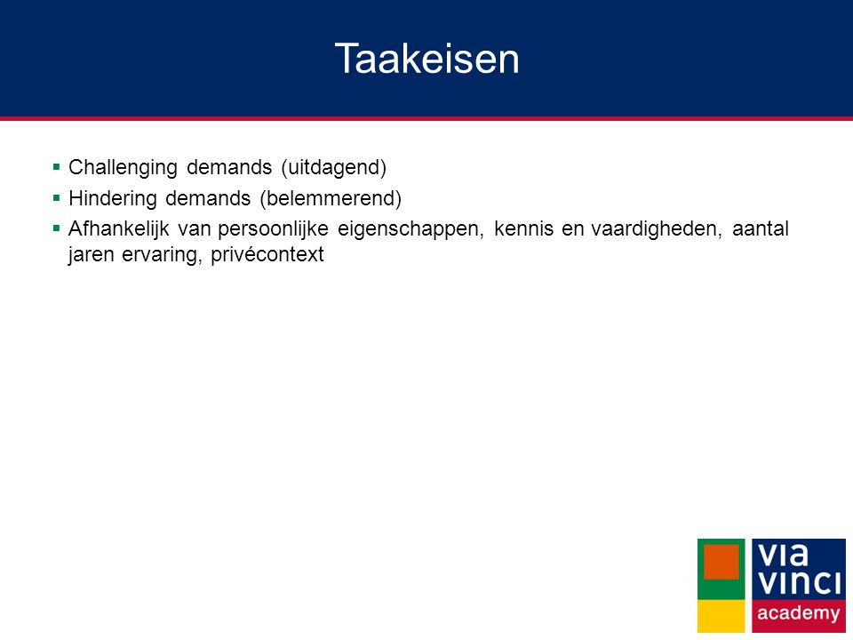 Taakeisen Challenging demands (uitdagend)