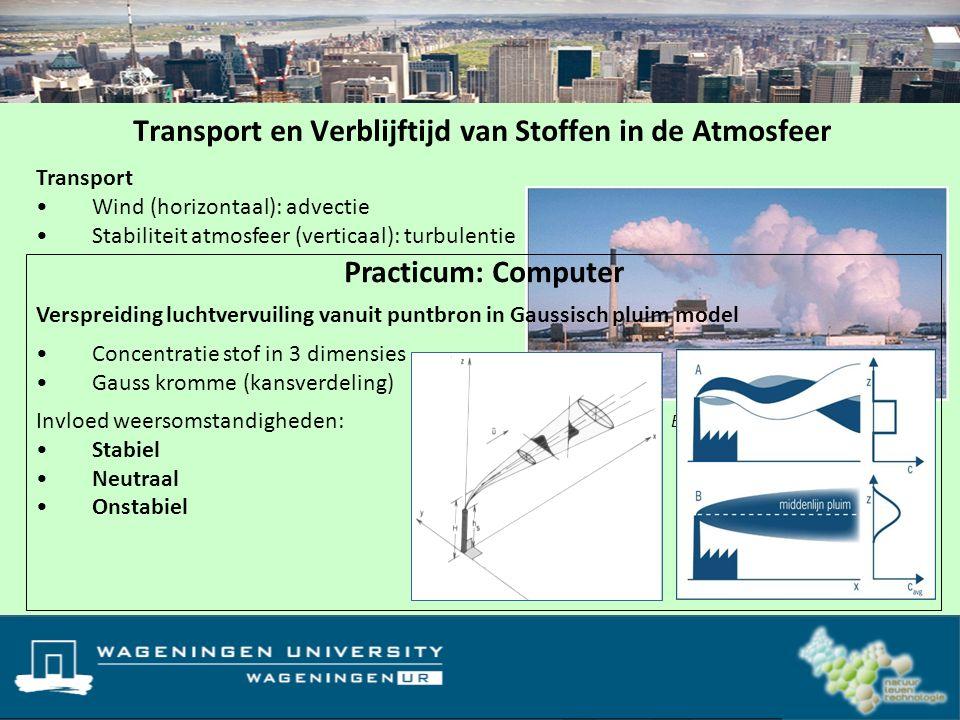 Transport en Verblijftijd van Stoffen in de Atmosfeer