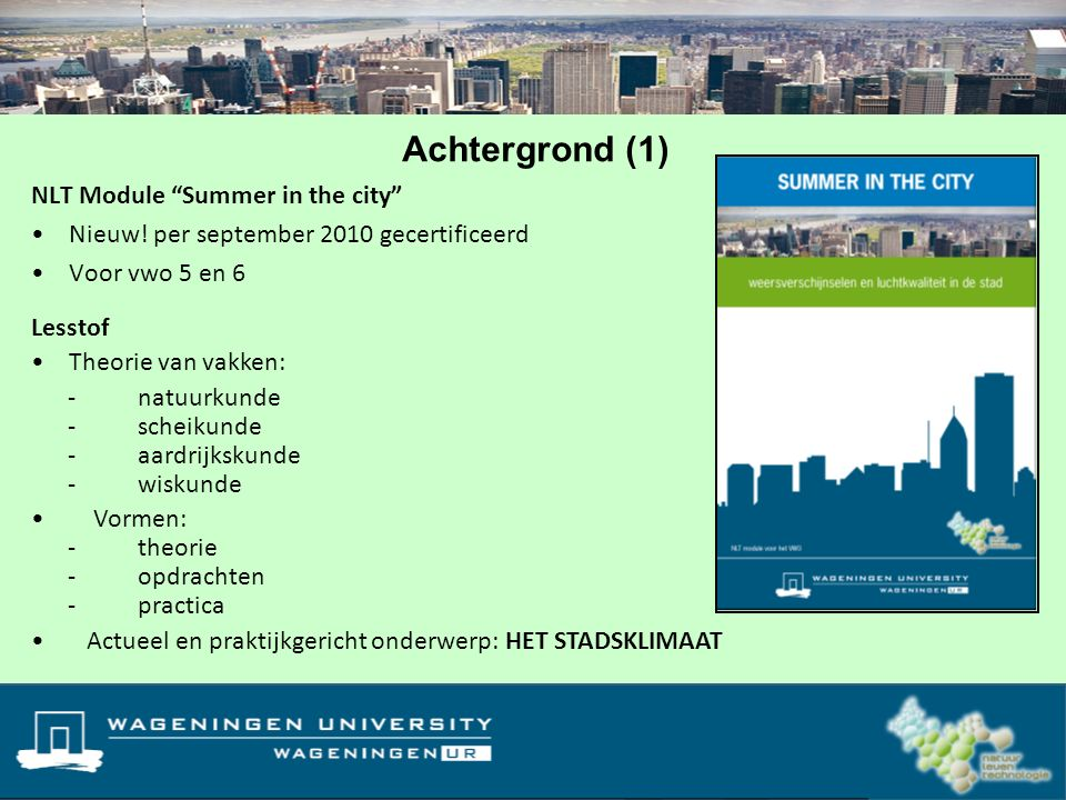 Achtergrond (1) NLT Module Summer in the city