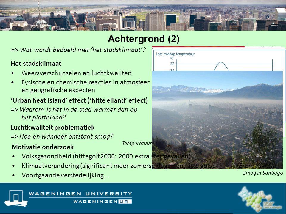 Achtergrond (2) => Wat wordt bedoeld met 'het stadsklimaat'