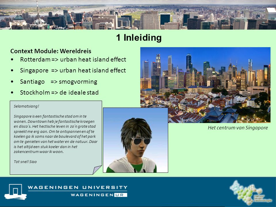 1 Inleiding Context Module: Wereldreis