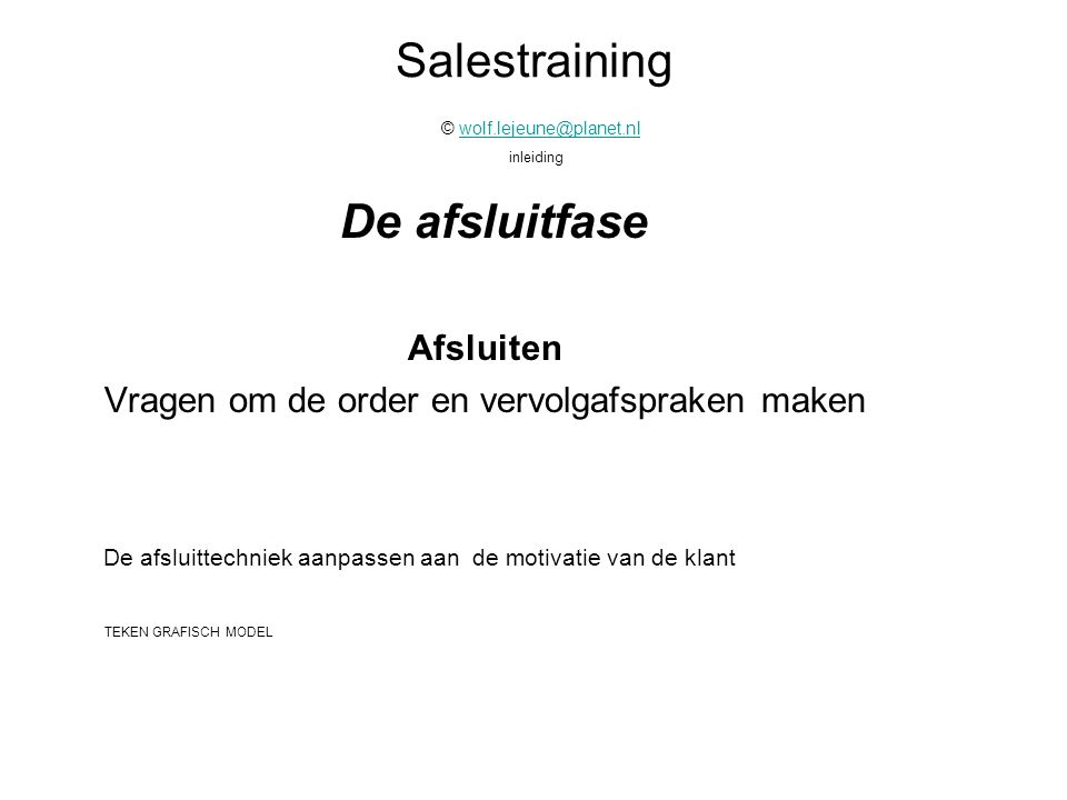 Salestraining © wolf.lejeune@planet.nl inleiding