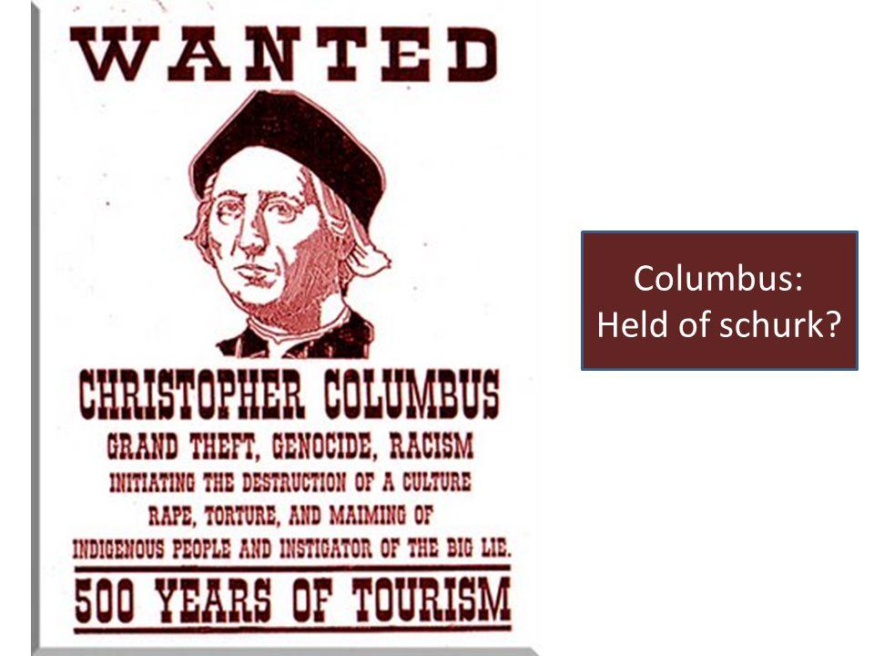 Columbus: Held of schurk