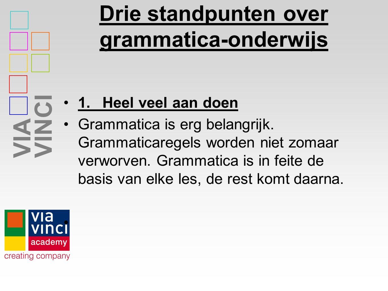 Drie standpunten over grammatica-onderwijs