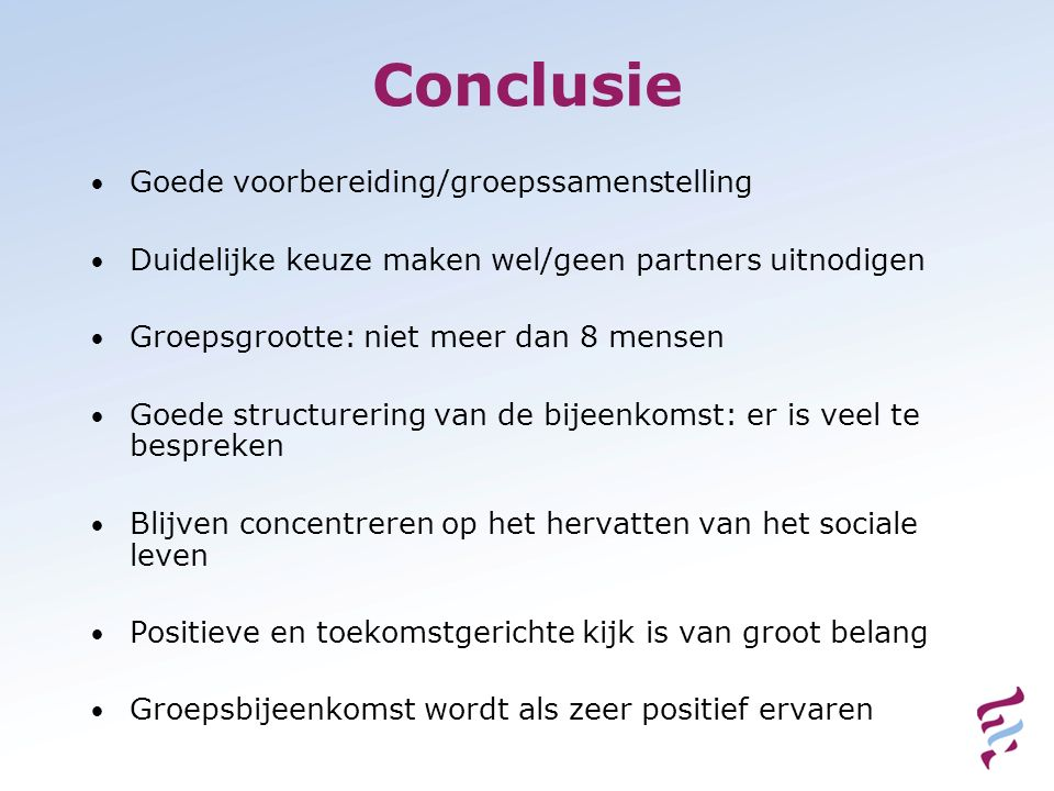 Conclusie Goede voorbereiding/groepssamenstelling