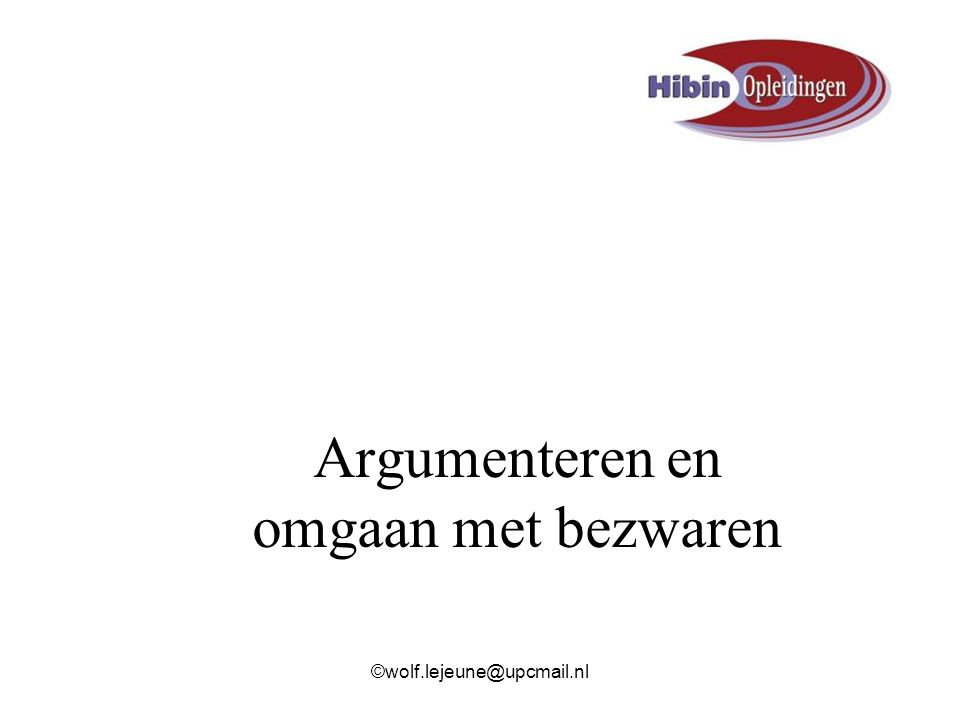Argumenteren en omgaan met bezwaren