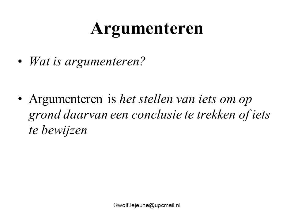 Argumenteren Wat is argumenteren