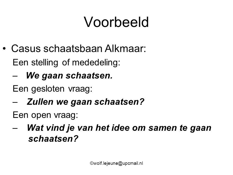 Voorbeeld Casus schaatsbaan Alkmaar: Een stelling of mededeling: