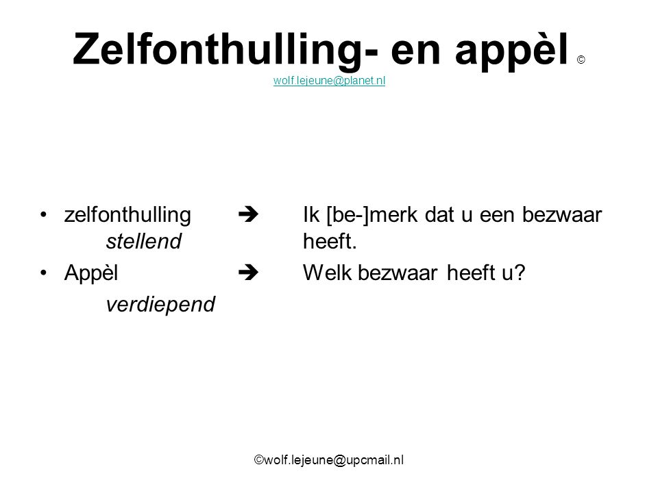 Zelfonthulling- en appèl © wolf.lejeune@planet.nl