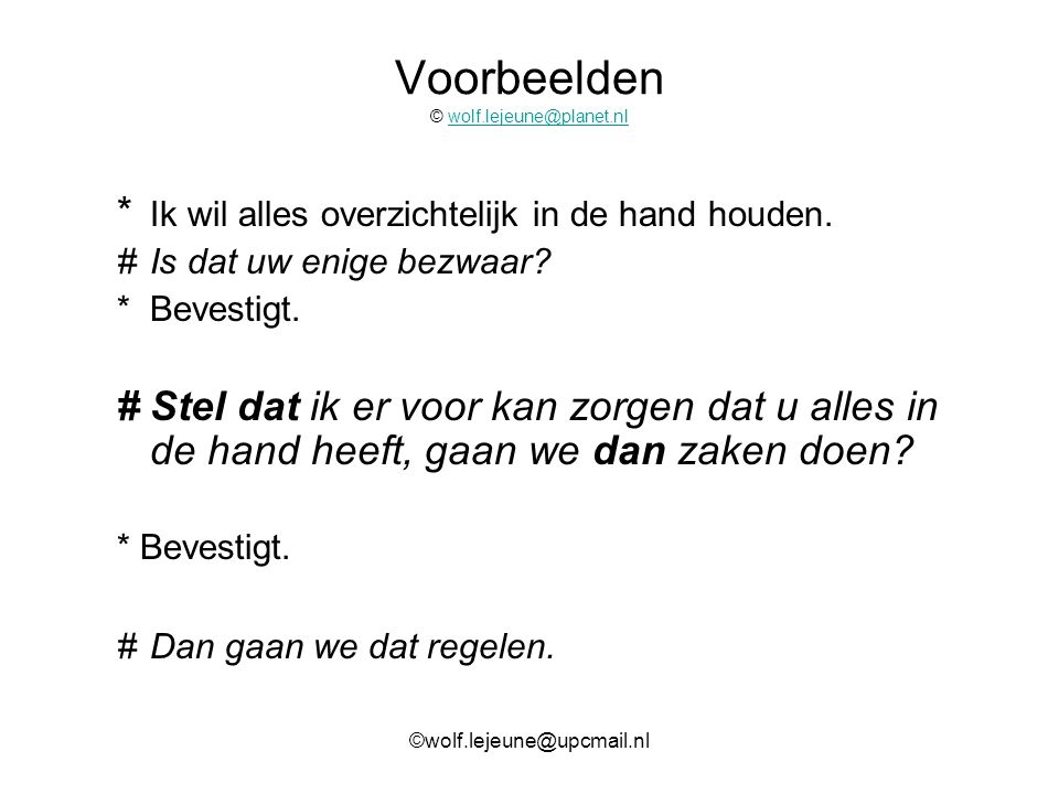 Voorbeelden © wolf.lejeune@planet.nl