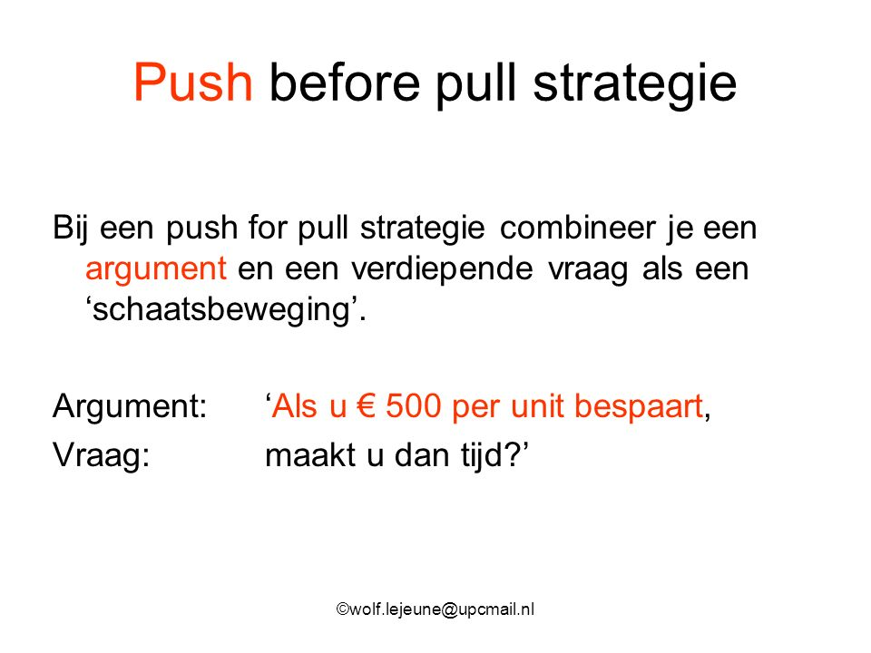 Push before pull strategie