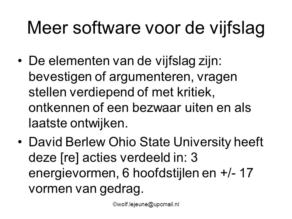 Meer software voor de vijfslag