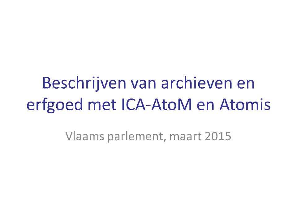 Beschrijven van archieven en erfgoed met ICA-AtoM en Atomis