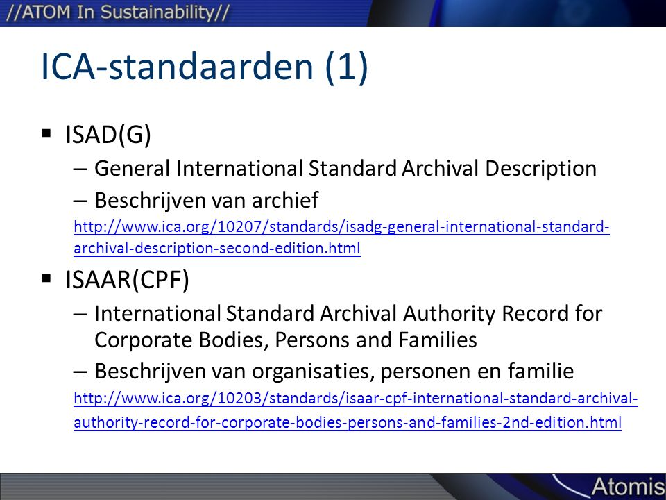 ICA-standaarden (1) ISAD(G) ISAAR(CPF)