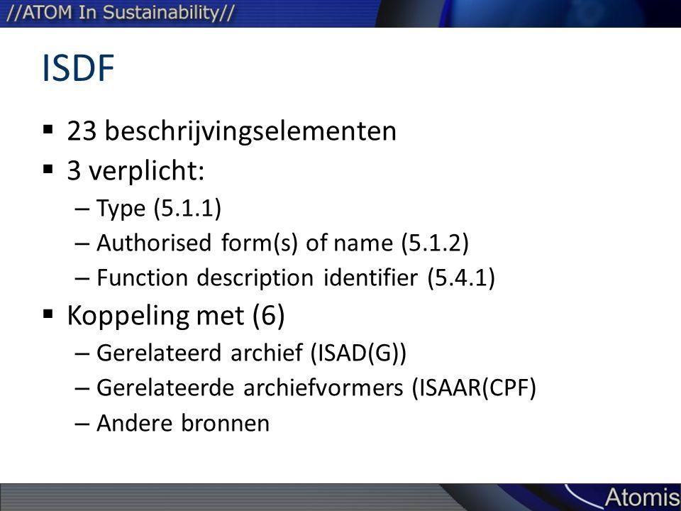 ISDF 23 beschrijvingselementen 3 verplicht: Koppeling met (6)