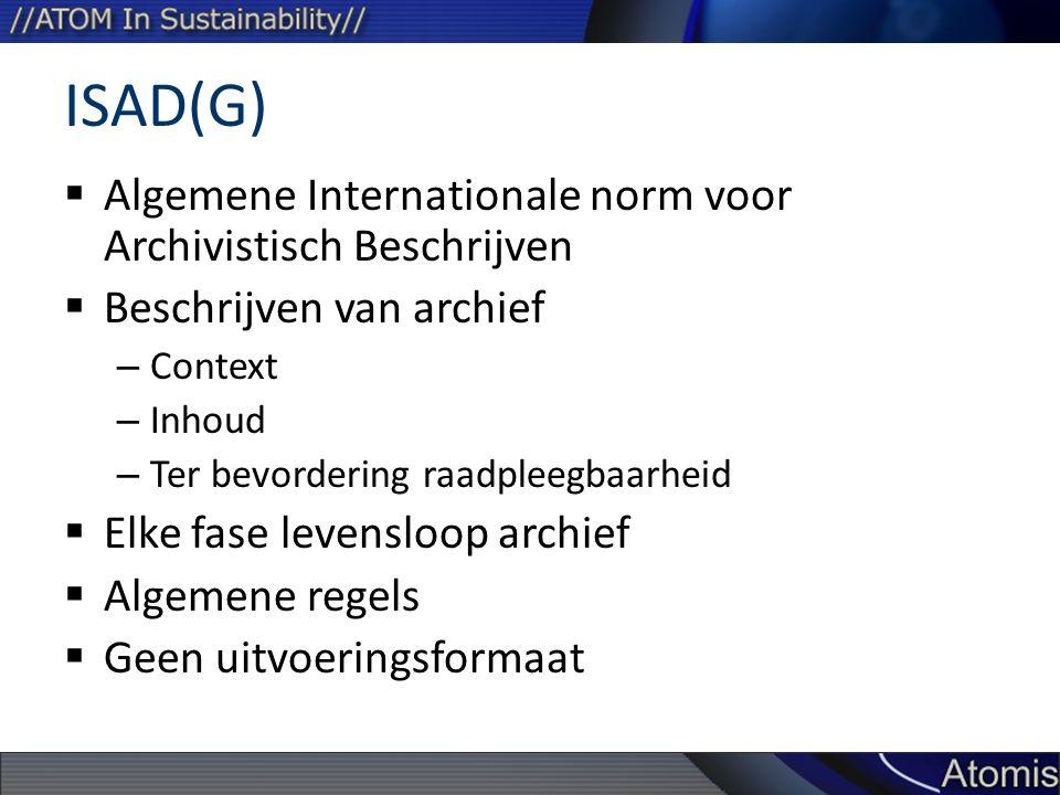 ISAD(G) Algemene Internationale norm voor Archivistisch Beschrijven