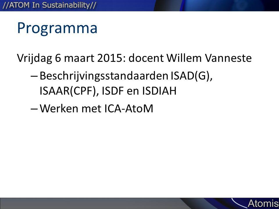 Programma Vrijdag 6 maart 2015: docent Willem Vanneste
