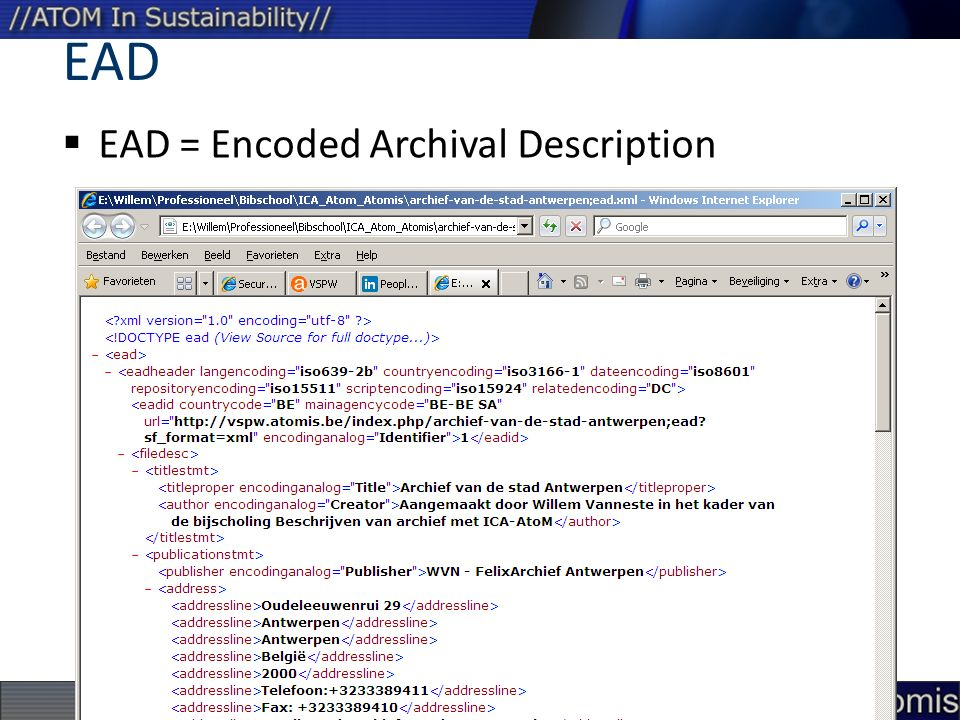 EAD EAD = Encoded Archival Description