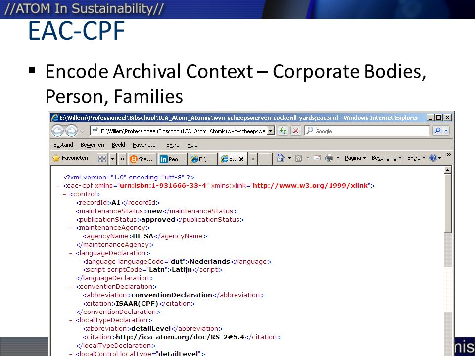 EAC-CPF Encode Archival Context – Corporate Bodies, Person, Families