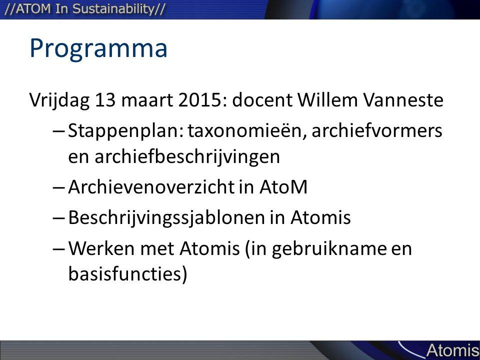 Programma Vrijdag 13 maart 2015: docent Willem Vanneste