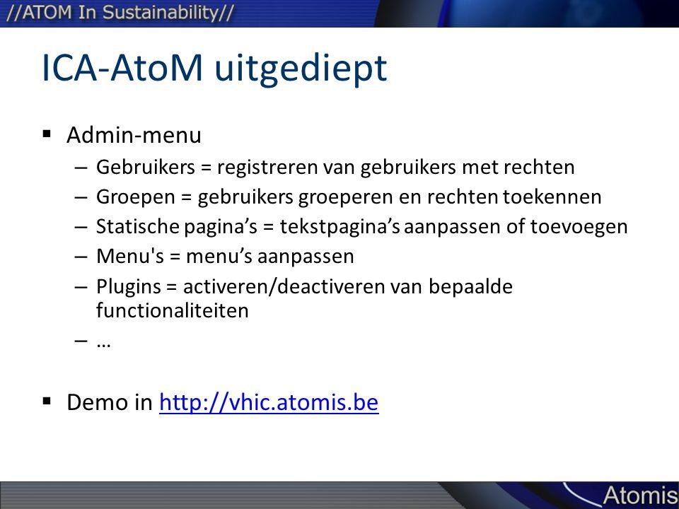 ICA-AtoM uitgediept Admin-menu Demo in http://vhic.atomis.be